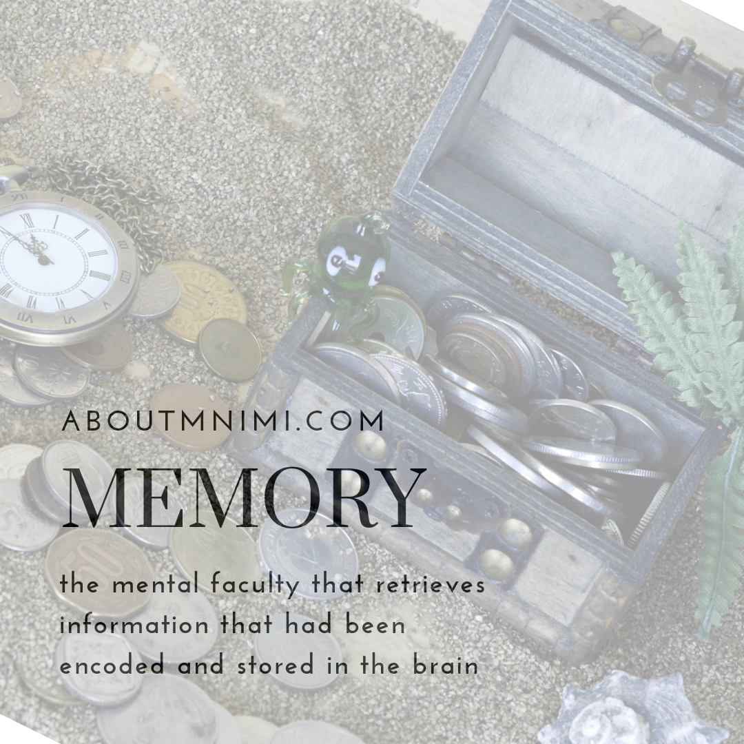 Memory - depicted as treasure kept and retrieved through time - I Call Her Mnimi | AboutMnimi.com